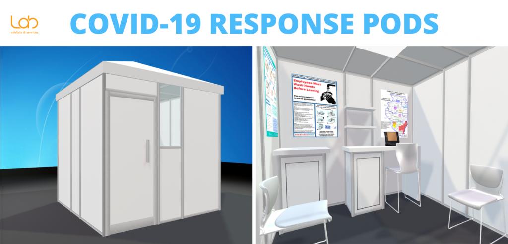 Lab exhibits & services Covid-19 Response Pods